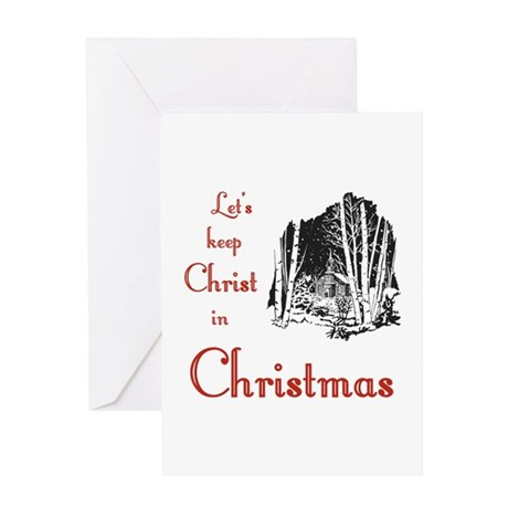 Keep Christ in Christmas Greeting Card