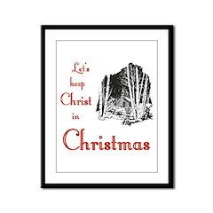 Keep Christ in Christmas Framed Panel Print