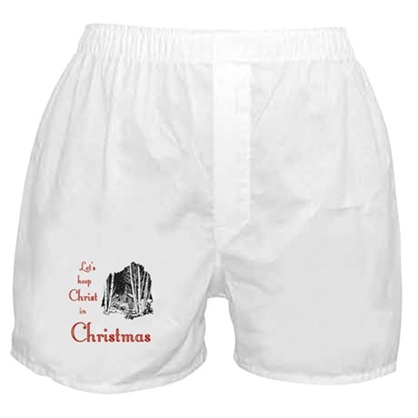 Keep Christ in Christmas Boxer Shorts