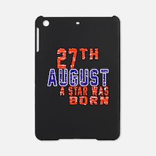 27 August A Star Was Born iPad Mini Case