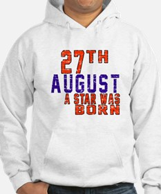 27 August A Star Was Born Hoodie