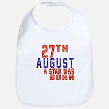 27 August A Star Was Born Bib