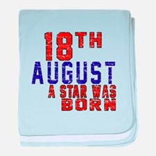 18 August A Star Was Born baby blanket