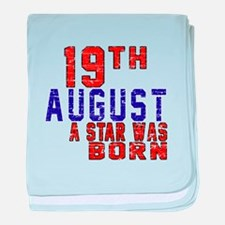 19 August A Star Was Born baby blanket