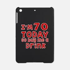 I am 70 today iPad Mini Case