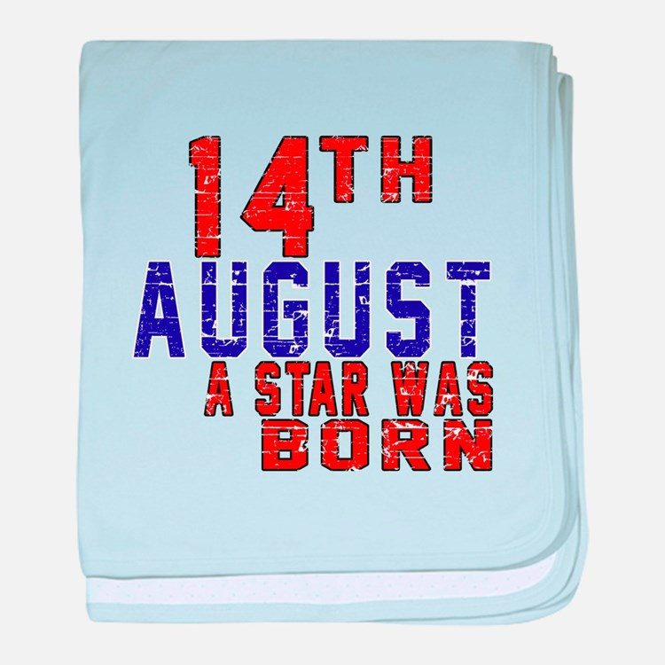14 August A Star Was Born baby blanket