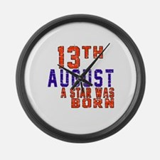 13 August A Star Was Born Large Wall Clock