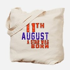 11 August A Star Was Born Tote Bag