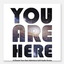 """You Are Here Square Car Magnet 3"""" x 3"""""""