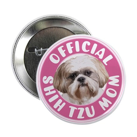 "Shih Tzu Mom - 2.25"" Button"