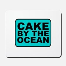 Cake By the Ocean Mousepad