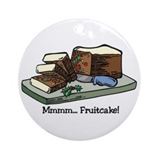 Mmmm Fruitcake Ornament (Round)