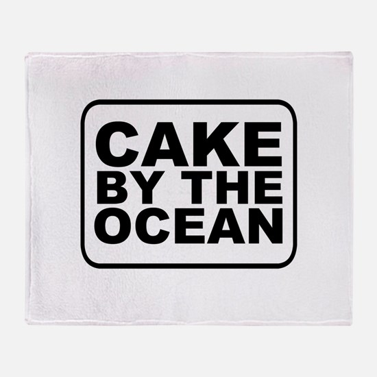 Cake by the Ocean Throw Blanket