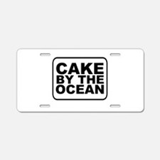 Cake by the Ocean Aluminum License Plate
