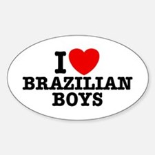 I Love Brazilian Boys Oval Decal