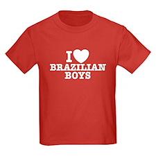 I Love Brazilian Boys T