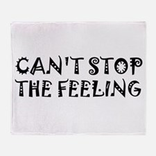 Can't Stop the Feeling Throw Blanket