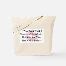 A Woman's Choice Tote Bag