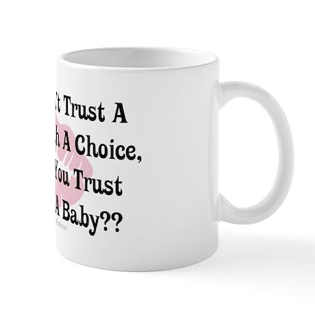 A Woman's Choice Mug