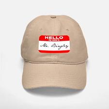Hello My Name is Mr. Bingley Baseball Baseball Cap