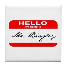 Hello My Name is Mr. Bingley Tile Coaster