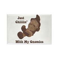 Chillin' With My Gnomies Rectangle Magnet