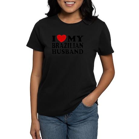 I Love My Brazilian Husband Women's Dark T-Shirt