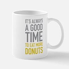 Eat More Donuts Mugs