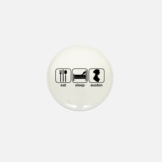Eat Sleep Austen Mini Button