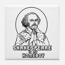 Shakespeare is my Homeboy Tile Coaster