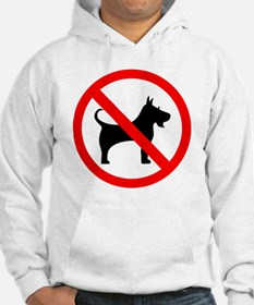 Cute No dogs allowed Hoodie
