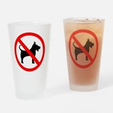 Cute No dogs allowed Drinking Glass
