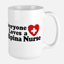 Everyone Loves a Filipina Nurse Mugs