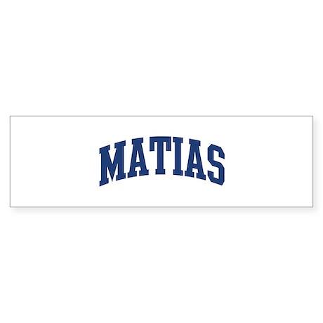 MATIAS design (blue) Bumper Sticker