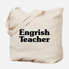 Engrish Teacher Tote Bag
