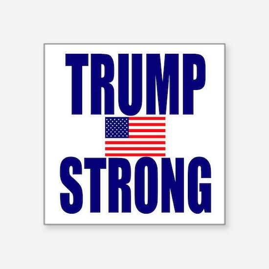 "Trump Strong Square Sticker 3"" x 3"""