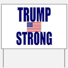 Trump Strong Yard Sign