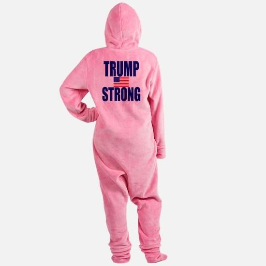 Trump Strong Footed Pajamas