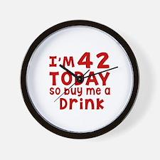 I am 42 today Wall Clock