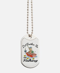 I'd Rather Be Fishing Dog Tags