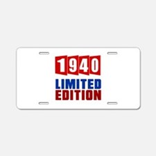 1940 Limited Edition Birthd Aluminum License Plate