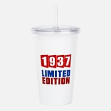 1937 Limited Edition B Acrylic Double-wall Tumbler