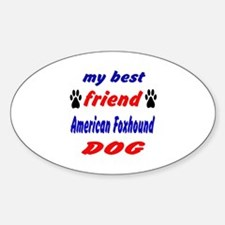 My best friend American foxhound Do Decal