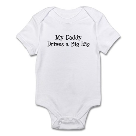 Daddy Drives a Big Rig Infant Bodysuit