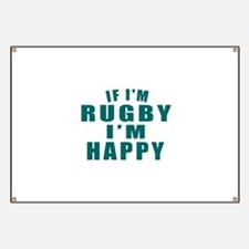 If I Am Rugby Banner