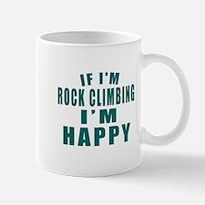 If I Am Rock Climbing Mug