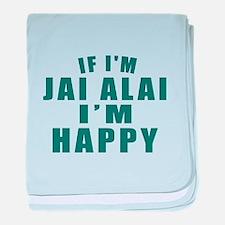 If I Am Jai Alai baby blanket