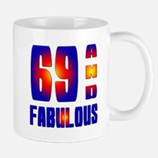 69 and Fabulous Mug