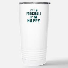 If I Am Foosball Travel Mug
