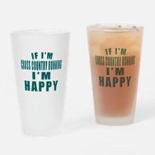 If I Am Cross Country Running Drinking Glass